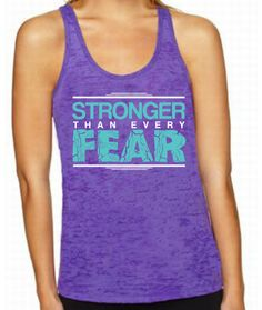 Chase Infinite - Stronger Than Every Fear Purple Burnout Tank , $26.00 (http://chaseinfinite.com/stronger-than-every-fear-purple-burnout-tank/)