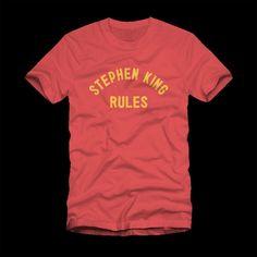 Stephen King Rules Shirt