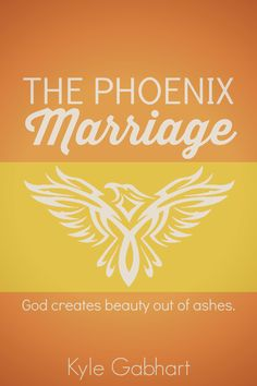 The Phoenix Marriage: God Creates Beauty Out of Ashes by Kyle Gabhart   http://www.amazon.com/gp/product/0692266097/ref=as_li_tl?ie=UTF8&camp=1789&creative=390957&creativeASIN=0692266097&linkCode=as2&tag=biblednet-20&linkId=2NSMWDYUXSNGQZA7