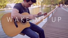 Wake Me Up - Avicii - 2014 version (fingerstyle guitar cover by Peter Ge...
