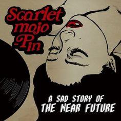 SCARLET MOJO-PIN / A SAD STORY OF THE NEAR FUTURE (1ST EP) 韓国音楽専門ソウルライフレコード - Yahoo!ショッピング - Tポイントが貯まる!使える!ネット通販