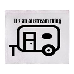 ITS AN AIRSTREAM THING Throw Blanket
