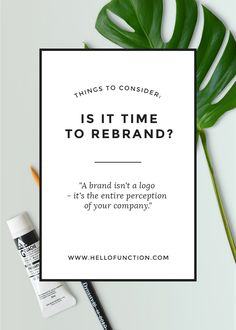How much effort and time did you give your brand when you were first creating it? Are you getting sick of not reaching the right audience and tired of looking at your DIY logo? Click the image and use this guide to know if you're ready for a rebrand!