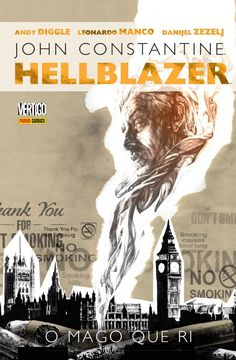 LIGA HQ - COMIC SHOP HELLBLAZER - O MAGO QUE RI - Hellblazer - Vertigo PARA OS NOSSOS HERÓIS NÃO HÁ DISTÂNCIA!!!
