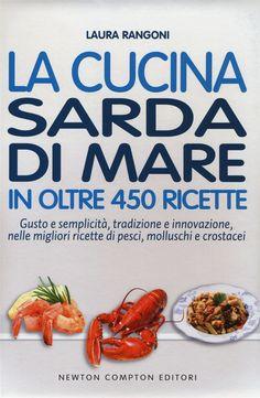 La cucina sarda di mare in oltre 450 ricette