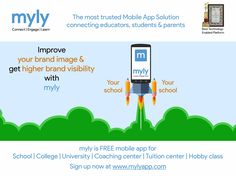 The most trusted Mobile App Solution  Connecting educators, students & parents  Your School  Improve your brand Image & get higher brand visibility with myly  Know more at http://bit.ly/2dkdvIQ