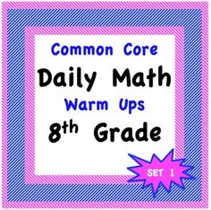 Daily Math Warm Ups for the Common Core - 8th - Eighth Grade
