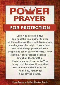 Prayer for protection.insert our nation to pray for the country, or any other individual. Never doubt the power of prayer! Prayer Scriptures, Bible Prayers, Faith Prayer, God Prayer, Prayer Quotes, Power Of Prayer, Bible Quotes, Sinners Prayer, Deliverance Prayers