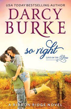 Spotlight: So Right by Darcy Burke