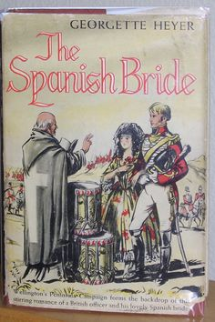 The Spanish Bride by Georgette Heyer - InfoBarrel Images