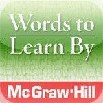 FREE APP 'Words to Learn By' by @David Nilsson McGraw-Hill School Education    Gives you a quick and easy way to study high-frequency academic vocabulary.  -Learn and study words in different contexts  -Each word includes definition, audio pronunciation, and synonym  -Quizzes include definition, fill-in-the-blanks, and the synonym shuffle game