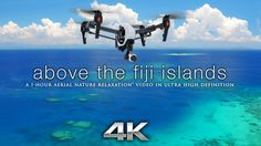 """1 HOUR 4K FIJI DRONE FOOTAGE: """"Above the Fiji Islands"""" Aerial Nature Chillout Film w/ Music [DJI X5] - YouTube"""