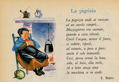 Tutto cominciò...: Essere attivi e abbandonare la Pigrizia Poetry For Kids, Art For Kids, Everyday Italian, Italian Phrases, Vintage School, Italian Language, Learning Italian, Vintage Children's Books, Nursery Rhymes