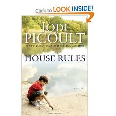 House Rules: A Novel [Bargain Price] [Hardcover] Jodi Picoult (Author) Reading Lists, Book Lists, Jodi Picoult Books, Books To Read, My Books, House Rules, All Nature, Great Books, Amazing Books