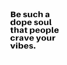 Be a dope soul and others will crave your vibes ✌ // TruGardens essential oils
