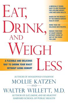 Eat, Drink, & Weigh Less Reprint
