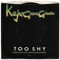 Too Shy b/w Take Another View, Kajagoogoo, EMI America Records/USA (1982)