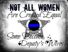 my Deputy Sheriff Cop Wife, Police Officer Wife, Police Wife Life, Proud Wife, Happy Wife, Police Family, Nurse Life, Sheriff Deputy Wife, Law Enforcement Wife