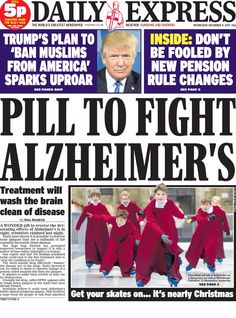 """""""Wednesday's Daily Express: Pill to fight Alzheimer's Alzheimer's Treatment, Daily Express, Alzheimers, The World's Greatest, Newspaper, Bbc, Wednesday, December, How To Plan"""