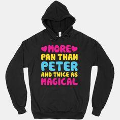 More Pan Than Peter And Twice As... | T-Shirts, Tank Tops, Sweatshirts and Hoodies | HUMAN