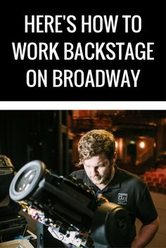 Tips for working Backstage on Broadway! Technical Workers are a huge aspect that leads to the success of musical theatre. Theatre Stage, Theatre Nerds, Broadway Theatre, Music Theater, Teaching Theatre, School Reviews, Digital Film, Best Cinematography, Actor Studio