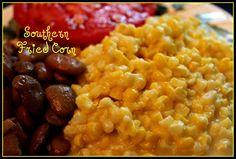 Sweet Tea and Cornbread: Aunt Vel's Southern Fried Corn!