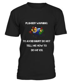 """# Plumber Tee Shirt Plumber Warning To Avoid Injury Shirt Gift .  Special Offer, not available in shops      Comes in a variety of styles and colours      Buy yours now before it is too late!      Secured payment via Visa / Mastercard / Amex / PayPal      How to place an order            Choose the model from the drop-down menu      Click on """"Buy it now""""      Choose the size and the quantity      Add your delivery address and bank details      And that's it!      Tags: The text on this…"""