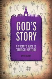 God's Story: A Student's Guide to Church History - A book review