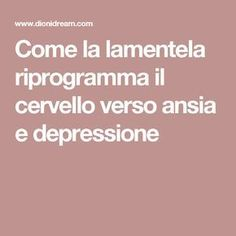 Complaint and Negativity? You are programming the nervous system .- Lamentela e Negatività? Stai programmando il sistema nervoso verso il fallimento e la depressione! How the complaint reprograms the brain towards anxiety and depression - Health And Wellness, Health Fitness, Yoga Meditation, Nervous System, Problem Solving, Self Help, Self Care, Anxiety, Psychology