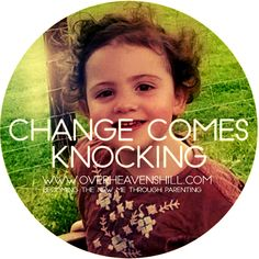 Change Comes Knocking
