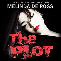 Authors From Everywhere - Audio!: The Plot by Melinda De Ross Human Trafficking Organizations, Young Japanese Girls, Memoirs Of A Geisha, Usa Today, Historical Fiction, Losing Her, Romance Novels, Revenge, That Way