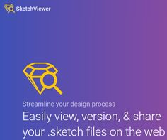 'Sketch Viewer' is a tool that helps make viewing & sharing of existing .sketch files easy on the Web.