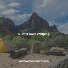 A Scout loves camping. | Cub Scout Quotes