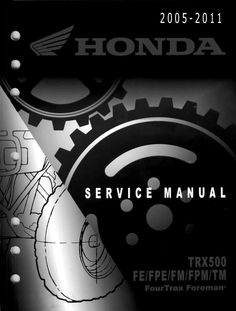 2005-2011 HONDA FOREMAN 500 SERVICE AND REPAIR MANUAL INSTANT DOWNLOAD  ★Manual available for INSTANT DOWNLOAD★ at my Payloadz Store http://store.payloadz.com/details/2156702-documents-and-forms-manuals-2005-2011-honda-fourtrax-foreman-500-trx500-fe-fpe-fm-fpm-tm-service-repair-manual.html Why wait if you need it now!!..VERY DETAILED COVERS EVERY ASPECT OF YOUR ATV