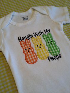 Hangin With My Peeps  Easter Onesie/Toddler TShirt by SweetStitchz, $15.00
