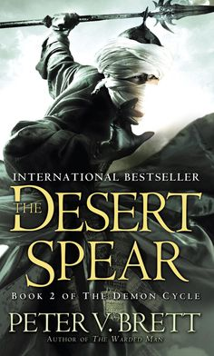 THE DESERT SPEAR by Peter V. Brett | Book 2 in the Demon Cycle series | narrated by Colin Mace | rating: 3 out of 5 | http://www.cherrymischievous.com/2016/03/review-desert-spear.html