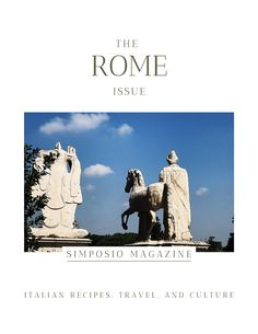 Welcome to Rome: the Rome issue of the Simposio magazine, Italian travel, recipes, and culture. Slow Travel, Rome Travel, Ancient Rome, Ancient Greece, Beautiful Words, Beautiful Places, Secret Places, Italian Recipes, Italy