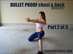 Bullet Proof Chest and Back Workout Part 2 of 3 - YouTube