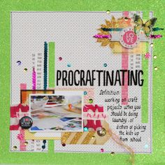Hilde - The Paper Addict I love the definition of PROCRAFTINATING!