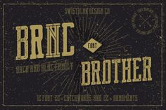 Check out Brnc Font Brother (Over 70% off) by Agga Swist'blnk on Creative Market