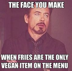 I eat a lot of potatoes because the lack of options at chain restaurants. I'm sure I'm not the only one