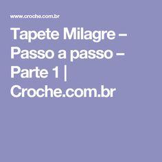Tapete Milagre – Passo a passo – Parte 1   Croche.com.br