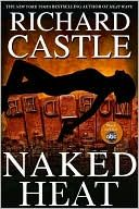 "Favorites: the Naked Heat Series by ""Rick Castle"""