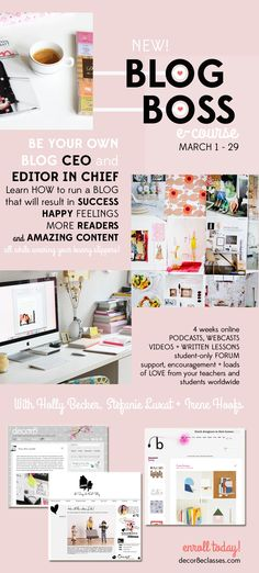 Time is running out to sign up for the amazing & talented @Holly Elkins Becker's 'Blog Boss' e-course!!! {Class starts March 1st}