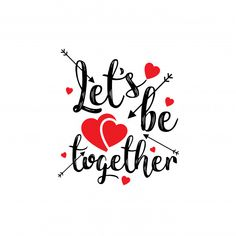 Lets be together stylish Valentine Free Vector http://ift.tt/2BxuLTM