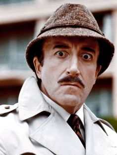"""Peter Sellers as Inspector Clouseau in the Blake Edwards """"Pink Panther"""" movies, which I thought were the funniest ever created.  Still love them!"""