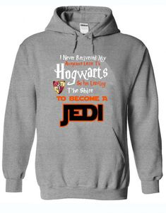 Funny Hogwarts Harry Potter Jedi to Become a Jedi Unisex Adult Hoodie //Price: $31.75 // #specialtees