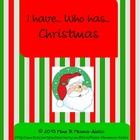 I have…, Who has…? (Christmas)  is a game where each student receives a card, listens to clues, and determines when it is his/her turn to play his/...