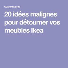 20 idées malignes pour détourner vos meubles Ikea
