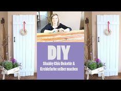 DIY. Shabby Chic: Dekotür mit selbstgemachter Kreidefarbe - YouTube